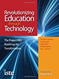 img - for Revolutionizing Education through Technology: The Project RED Roadmap for Transformation book / textbook / text book