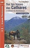 echange, troc FFRandonnée - Sur les traces des Cathares : Le Chemin des Bonshommes