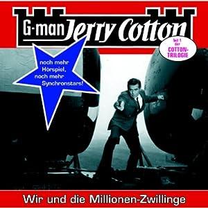 Wir und die Millionen-Zwillinge (Jerry Cotton 14) Hörspiel
