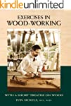 Exercises in Wood-Working: With a Sho...