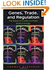 Genes, Trade, and Regulation: The Seeds of Conflict in Food Biotechnology