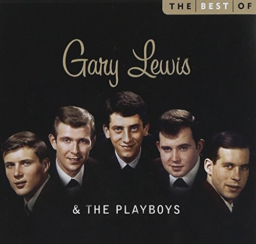 Gary Lewis and the Playboys - The Best Of Gary Lewis And The Playboys - Lyrics2You