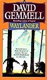Waylander (Drenai Tales, Book 4)
