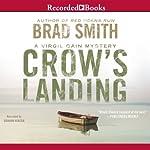 Crow's Landing: Virgil Cain, Book 2 | Brad Smith