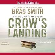 Crow's Landing: Virgil Cain, Book 2   Brad Smith