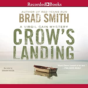 Crow's Landing: Virgil Cain, Book 2 | [Brad Smith]
