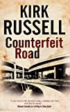 Counterfeit Road (A Ben Raveneau Mystery)