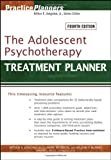 img - for The Adolescent Psychotherapy Treatment Planner (PracticePlanners?) [Paperback] book / textbook / text book