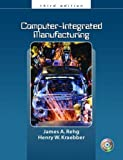 img - for Computer Integrated Manufacturing by James A. Rehg (2004-03-30) book / textbook / text book