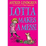Lotta Makes a Messby Astrid Lindgren