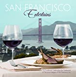 img - for San Francisco Entertains A Cookbook Celebrating the Centennial of the Junior League of San Francisco, Inc book / textbook / text book