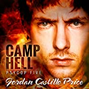 Camp Hell: PsyCop, Book 5 | Jordan Castillo Price