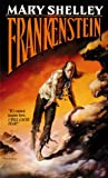 Frankenstein (Tor Classics) (0812551508) by Mary Shelley