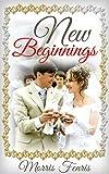 Romance: New Beginnings (Second Chances Trilogy Book 3)