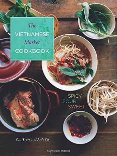 Vietnamese Market Cookbook: Spicy Sour Sweet front-564084