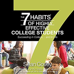 The 7 Habits of Highly Effective College Students Audiobook