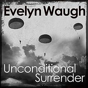 Unconditional Surrender Audiobook