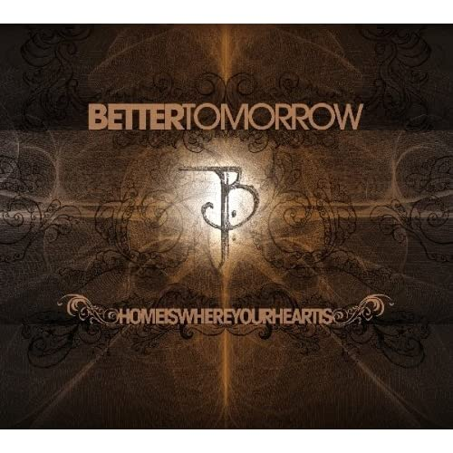 Home-Is-Where-Your-Heart-Is-Better-Tomorrow-Audio-CD