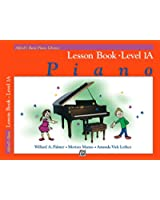 Alfred's Basic Piano Library - Lesson Book 1A: Learn How to Play with this Esteemed Piano Method