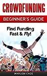 Crowdfunding: Funding: Beginner's Gui...