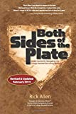 Both Sides of the Plate: Insider Secrets for Nagivating the College Baseball Recruiting Process