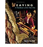 img - for [(Weaving: A Handbook of the Fiber Arts )] [Author: Shirley E. Held] [Jul-1998] book / textbook / text book