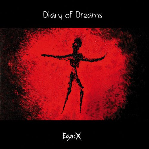 Diary Of Dreams - Ego:X - Zortam Music