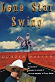 Lone Star Swing (0393317560) by Duncan McLean