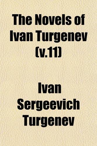 The Novels of Ivan Turgenev (v.11)