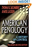 American Penology: A History of Control  (Enlarged Second Edition): 0 (Criminology and Criminal Justice Research)