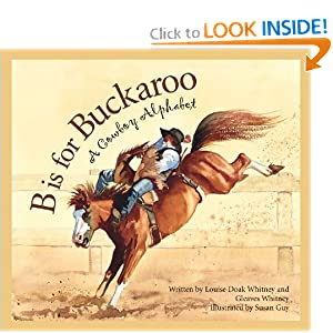 Download book B is for Buckaroo: A Cowboy Alphabet (Alphabet Books)