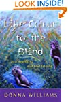 Like Colour to the Blind: Soul Search...