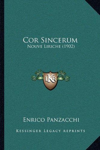 Cor Sincerum: Nouve Liriche (1902)