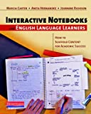 img - for Interactive Notebooks and English Language Learners: How to Scaffold Content for Academic Success book / textbook / text book