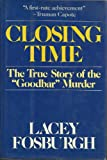 img - for Closing Time: The True Story of the