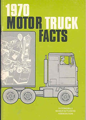 1970 Motor Truck Bus Facts Book