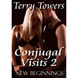 Conjugal Visits 2: New Beginnings ~ Terry Towers