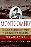 Montgomery: Lessons in Leadership from the Soldier's General (World Generals Series)