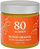 80 Acres Blood Orange Olive Oil Body Balm 4 oz