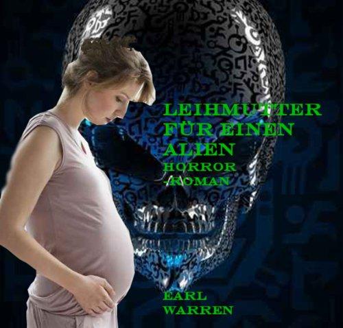 Leihmutter für einen Alien