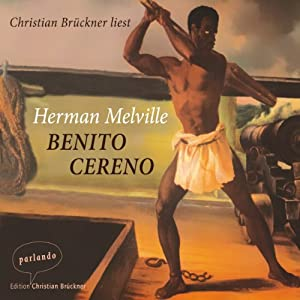 Benito Cereno | [Herman Melville]