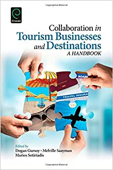 Collaboration In Tourism Businesses And Destinations: A Handbook