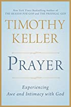 Tim Keller Found His Prayer Bearings, and So Can You