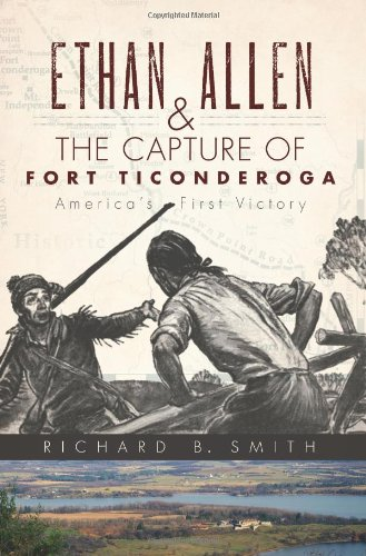 ethan-allen-and-the-capture-of-fort-ticonderoga-americas-first-victory