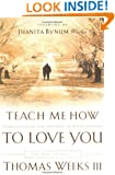 Teach Me How to Love You: The Beginnings