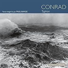 Typhon   Livre audio Auteur(s) : Joseph Conrad Narrateur(s) : Paul Barge