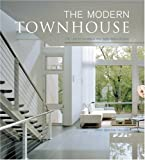 img - for The Modern Townhouse: The Latest in Urban and Suburban Designs book / textbook / text book