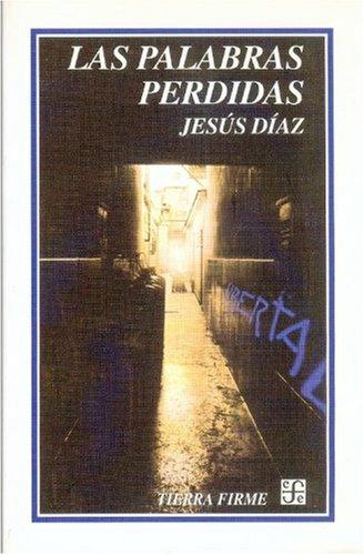Las palabras perdidas (Tierra Firme) (Spanish Edition)