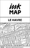 Le Havre Inkmap - maps for eReaders, sightseeing, museums, going out, hotels (English)