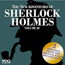 The New Adventures of Sherlock Holmes: The Golden Age of Old Time Radio Shows, Vol. 20  by Arthur Conan Doyle Narrated by Basil Rathbone